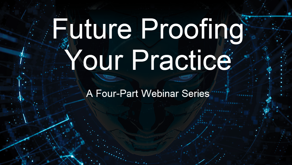 A dark face on a dark background with faint blue lines and dots. Text reads 'Future Proofing Your Practice.' in white text.