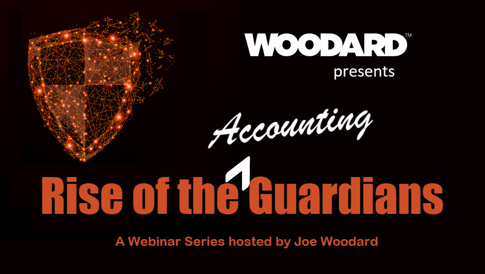 Black background with vivid orange graphic and text. The grahpic is a shield created with small thin lines and glowing dots. The text says 'Rise of the Accounting Guardians' Woodard Presents in white font.